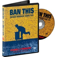 POWELL PERALTA BAN THIS DVD BONES BRIGADE VIDEO 6 AUSTRALIAN